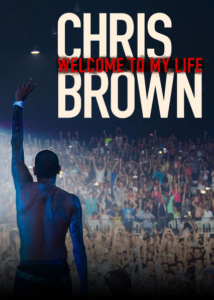 Chris Brown: Welcome to My Life on Netflix UK