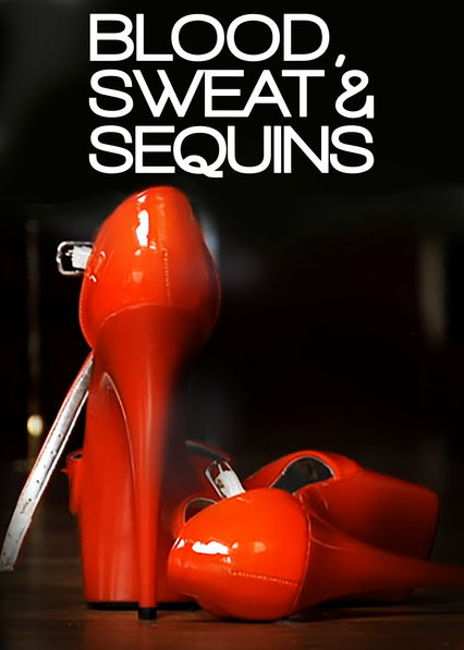 Blood, Sweat and Sequins
