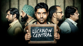 Lucknow Central on Netflix UK