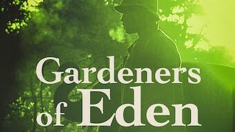Gardeners of Eden (2014)