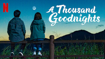A Thousand Goodnights (2019)