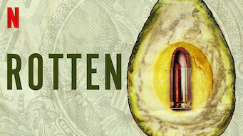Rotten (2019)