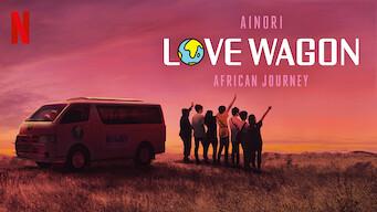 Ainori Love Wagon: African Journey (2019)