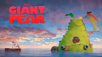 The Incredible Story of the Giant Pear (2018)