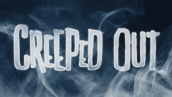 Creeped Out (2018)